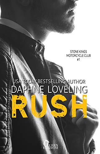 Rush (Stone Kings Motorcycle club Vol. 1) di [Loveling, Daphne]