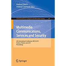 Multimedia Communications, Services and Security: 4th International Conference, MCSS 2011, Krakow, Poland, June 2-3, 2011. Proceedings