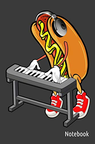 Notebook: Hot Dog Keyboard Player - 120 Pages -