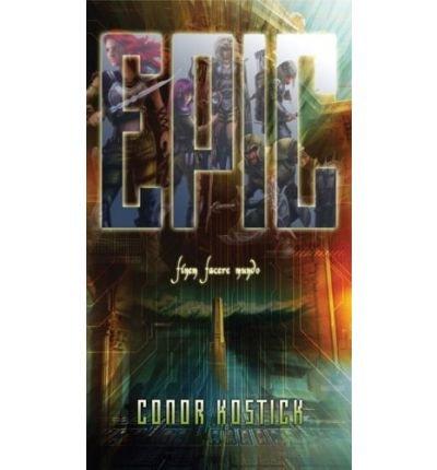 [(Epic )] [Author: Conor Kostick] [Jun-2008]