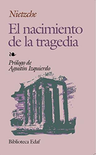 Nacimiento De La Tragedia, El (Biblioteca Edaf)