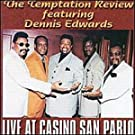 Live at Casino San Pablo by Dennis Edwards & Temptation Re