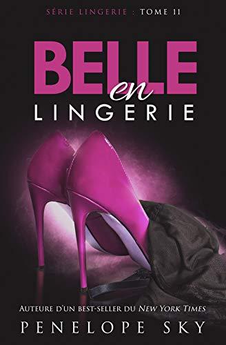 Belle en Lingerie
