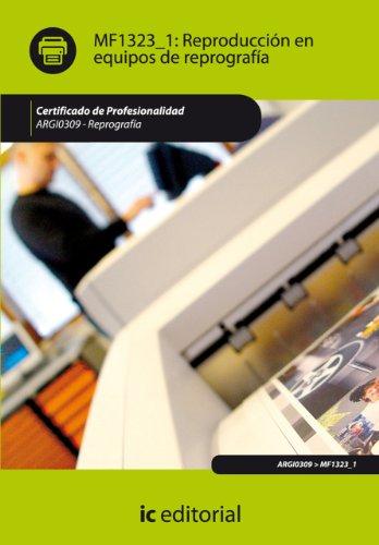 Reproducción en equipos de reprografía. ARGI0309