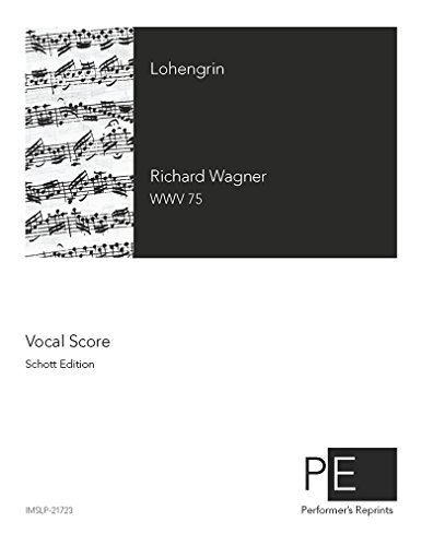 Lohengrin - Vocal Score