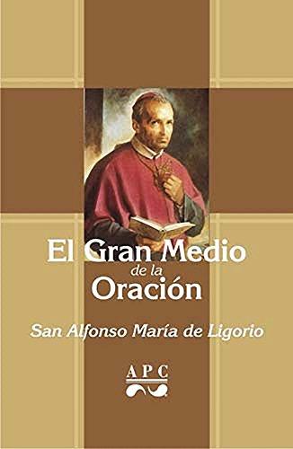 El Gran medio de la oración (Spanish Edition)