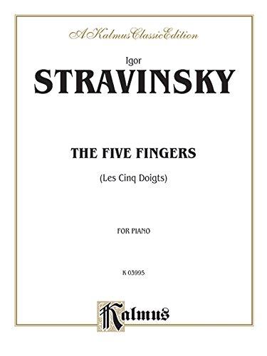 The Five Fingers (Les Cinq Doigts) (Kalmus Edition)
