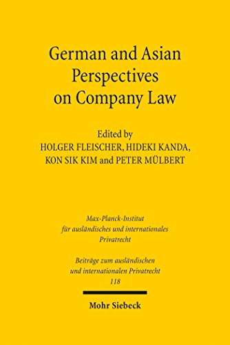 German and Asian Perspectives on Company Law: Law and Policy Perspectives (Beiträge zum ausländischen und internationalen Privatrecht)