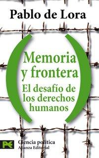 Memoria frontera: desafío derechos humanos El Libro