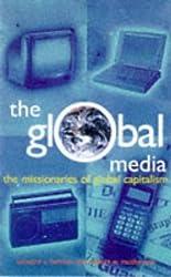 The Global Media: The Missionaries of Global Capitalism (Media Studies) by Ed Herman (1998-09-30)