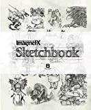 IMAGINE FX - SKETCHBOOK (FANTASY & DIGITAL ART) (FIRST EDITION,2013)