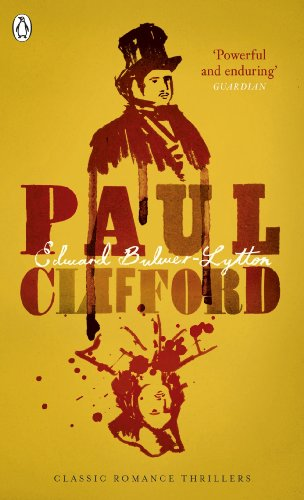 Paul Clifford (Penguin Classic Romance Thillers) (English Edition)
