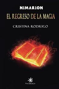 el regreso de la magia: Nimarion: Volume 1 par  Cristina Rodrigo Cebollada