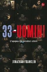 33 uomini (Narrativa) (Italian Edition)