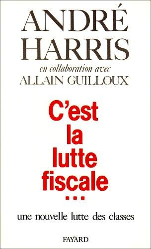 C'est la lutte fiscale- par André Harris