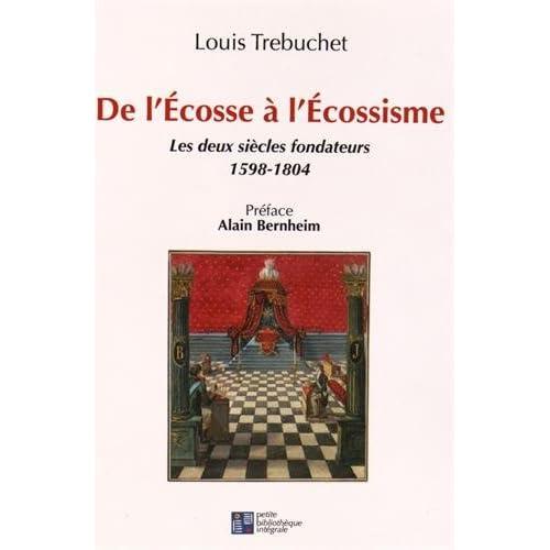 De l'Ecosse à l'écossisme : Les deux siècles fondateurs (1598-1804)