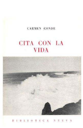 Cita con la Vida por Carmen Conde