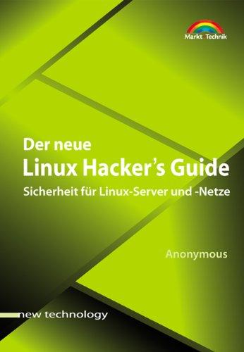 Der neue Linux Hacker's Guide, m. CD-ROM