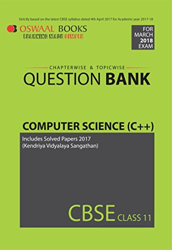 Oswaal CBSE Chapterwise/Topicwise Question Bank for Class 11 Computer Science C++ (Mar.2018 Exams)