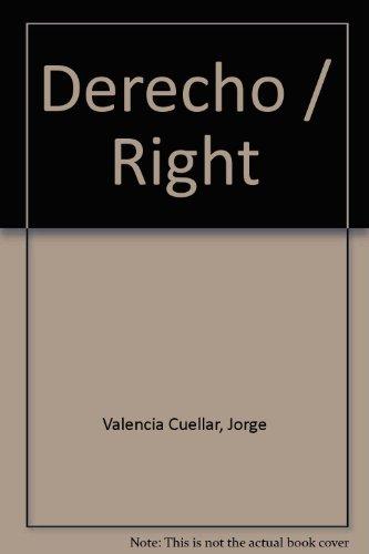 Derecho/Right por Jorge Valencia Cuellar