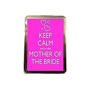 Mother of the Bride - Keep Calm Wedding Fridge Magnet