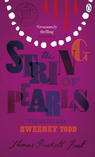 The String of Pearls: A Romance - The Original Sweeney Todd (Penguin Classic Romance Thillers) (English Edition)