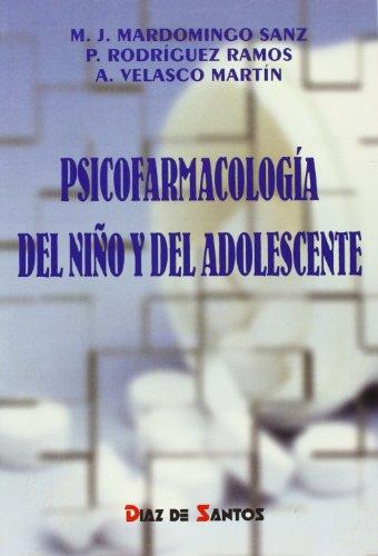 Psicofarmacología del niño y del adolescente