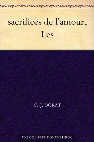 Couverture du livre sacrifices de l'amour, Les