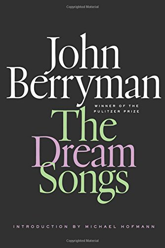Dream Songs (FSG Classics)