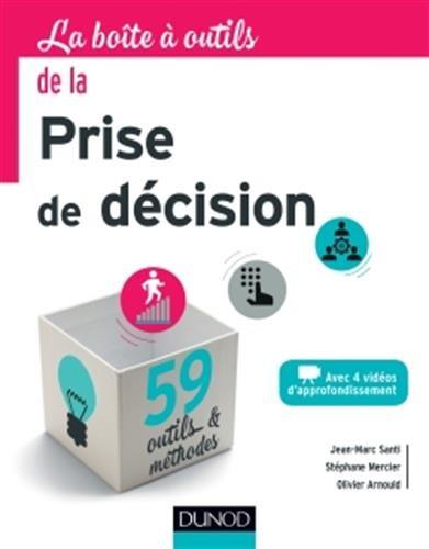 La Boîte à outils de la Prise de décision par Jean-Marc Santi