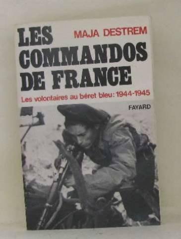 Les Hommes de guerre : Les commandos de France par Destrem-M