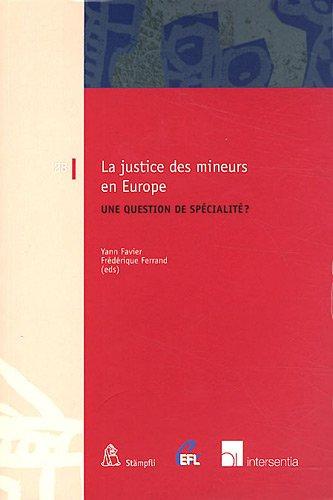 La justice des mineurs en Europe : Une question de spécialité ?