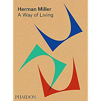 Herman Miller : A Way of Living