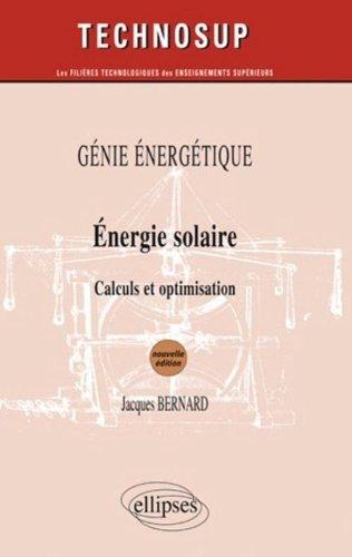 Energie Solaire Calculs & Optimisation Génie Energétique Niveau B