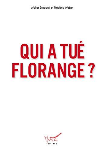 Qui a tué Florange ? par Walter Broccoli
