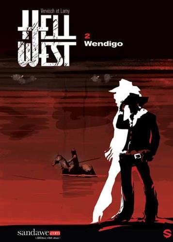 HELL WEST T02-WENDIGO