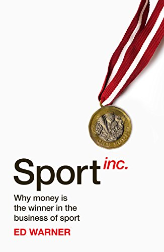 Sport Inc.: Why money is the winner in the business of sport