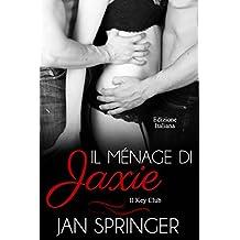 Il ménage di Jaxie (Italian Edition)