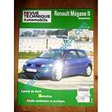 RRTA0675.1 REVUE TECHNIQUE AUTOMOBILE RENAULT MEGANE II Essence 1.4l et 1.6l 16V