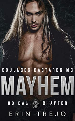 Mayhem: Soulless Bastards MC No Cal Book 2 (English Edition)