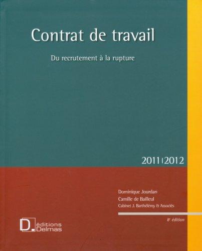 Contrat de travail : Du recrutement à la rupture (1Cédérom)