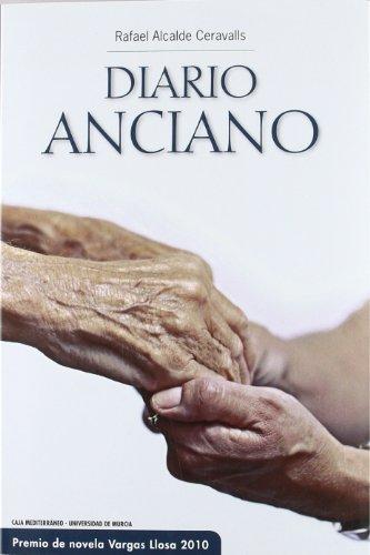 Diario Anciano por RAFAEL ALCALDE CERAVALLS