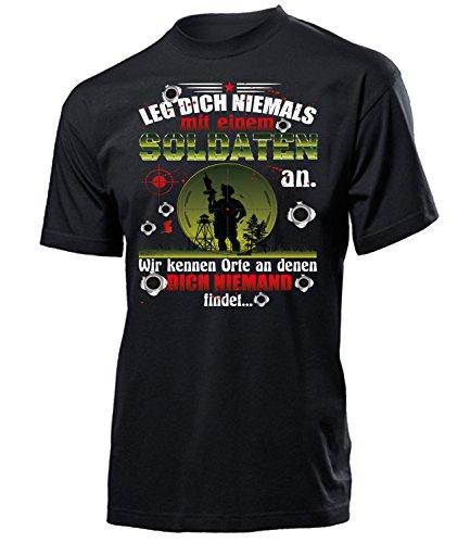 LEG DICH NIEMALS MIT EINEM SOLDATEN AN - WIR KENNEN ORTE AN DENEN DICH NIEMAND FINDET 5344 Herren T-Shirt (H-SW) Gr. S