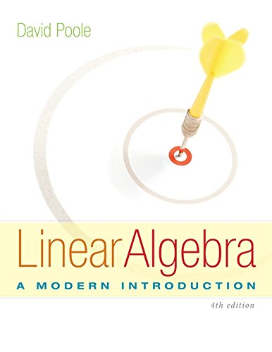 Read online linear algebra a modern introduction by david poole david poole s innovative linear algebra a modern introduction 4e emphasizes a vectors approach and better prepares students to make the transition from fandeluxe Choice Image