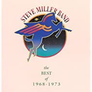 The Best Of Steve Miller Band 1968-1973