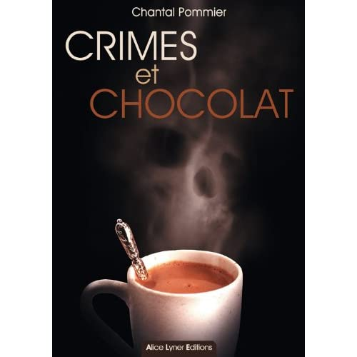 Crimes et Chocolat