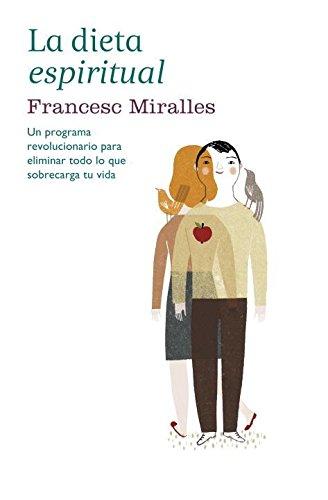 Dieta Espiritual por Francesc Miralles