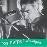 Unhinged by Roy Harper