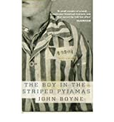 (The Boy in the Striped Pyjamas) By John Boyne (Author) Paperback on (Feb , 2007)