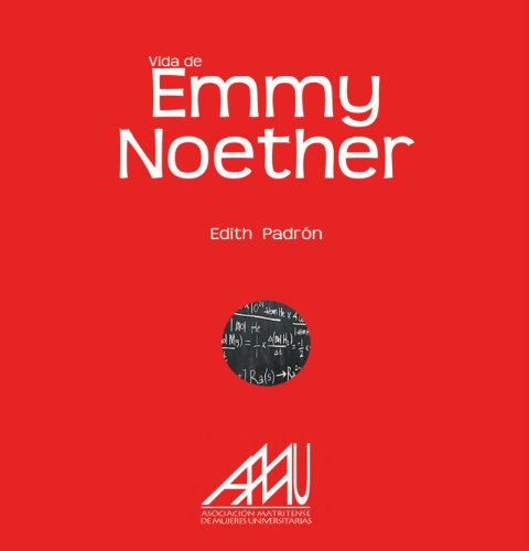 Vida De Emmy Noether